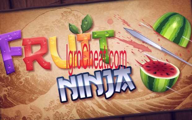 Fruit Ninja Читы
