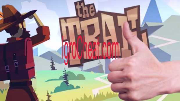 The Trail Читы